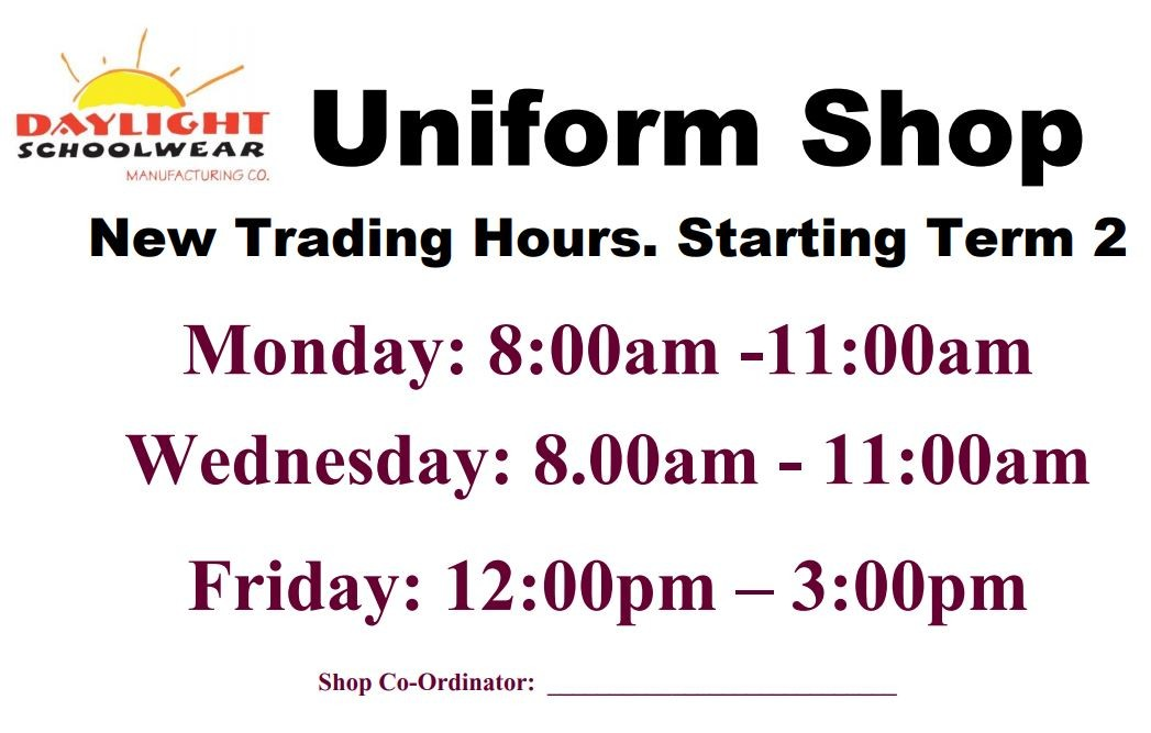 2019 School Uniform shop opening hours effective Term 2.